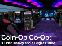 Coin-Op Co-Op: A Brief History and a Bright Future