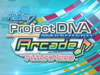 Hatsune Miku Project DIVA Arcade Future Tone on location test