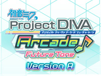 Hatsune Miku Project DIVA Arcade Future Tone Version A REVISION1