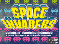 Space Invaders: Tomohiro Nishikado's biography