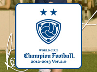 WORLD CLUB Champion Football 2012-2013 Ver.2.0